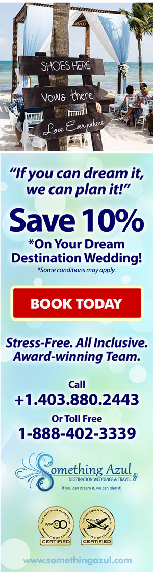 Affordable destination weddings Calgary, Canada & USA to Mexico. Jamaica, Bahamas, Dominican Republic.